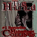 The Haunted | Michaelbrent Collings