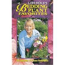 Lois Hole's Bedding Plants Favourites