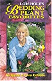 Lois Hole's Bedding Plant Favorites, Lois Hole and Jill Fallis, 1551050749