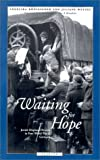 Waiting for Hope, Angelika Konigseder and Juliane Wetzel, 0810114771
