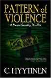 Front cover for the book Pattern of Violence by C. Hyytinen