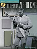 img - for The Essential Albert King: A Step-by-Step Breakdown of the Styles and Techniques of a Blues and Soul Legend (Signature Licks Guitar) book / textbook / text book