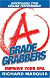 img - for Grade Grabbers: Improve Your GPA book / textbook / text book