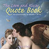 The Love and Kisses Quote Book, Allen Klein, 0517224631