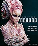 Star Trek Beyond - The Makeup Artistry of Joel Harlow