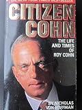 Citizen Cohn, Nicholas Von Hoffman, 0553278932