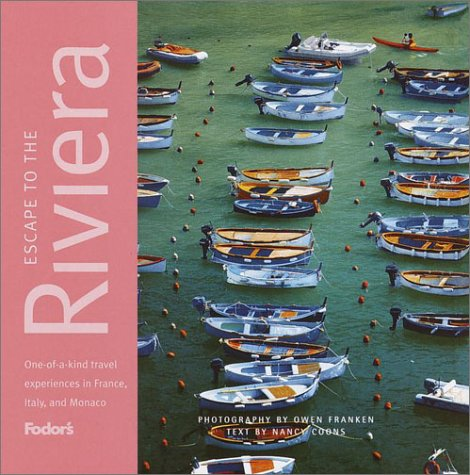 Fodor's Escape to the Riviera, 1st Edition (Fodor's Escape Guides) (Best Italian Companies To Work For)