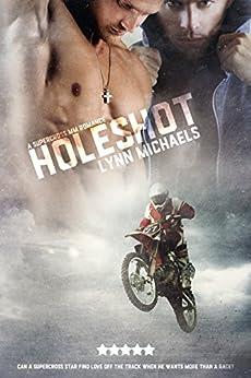 The Holeshot by [Michaels, Lynn]