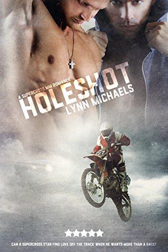 The Holeshot by Lynn Michaels | amazon.com