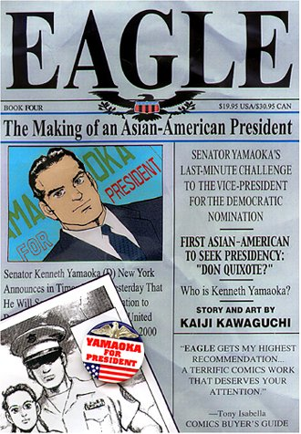 Eagle: The Making of an Asian American President, Book 4