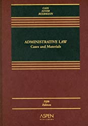 Administrative Law: Cases and Materials (Casebook Series)