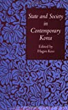 State and Society in Contemporary Korea, , 0801481066