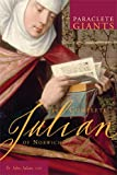 The Complete Julian of Norwich (Paraclete Giants)
