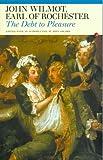 The Debt to Pleasure, John Wilmont, Earl of Rochester, 0856350923