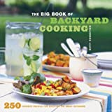 The Big Book of Backyard Cooking, Betty Rosbottom, 0811836045