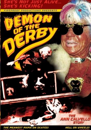 Demon of the Derby: The Ann Calvello Story (Roller Skating Dvd)