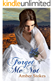 Forget Me Not (The Heart's Spring Book 1)