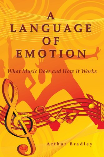 A Language Of Emotion: What Music Does And How It Works by Brand: AuthorHouse