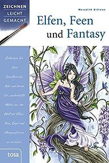 Traumhafte Elfen Zeichnen Und Malen Charakteristische Kleidung