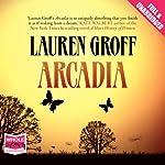 Arcadia | Lauren Groff