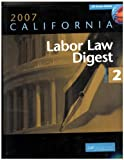 2007 Labor Law Digest, Schechter, Paul, 1579971997