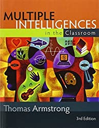 Multiple Intelligences in the Classroom by Thomas Armstrong (2009-05-05)