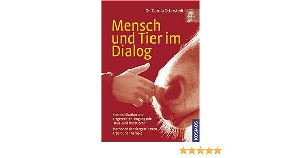 Mensch Und Tier Im Dialog 9783440094723 Amazon Com Books