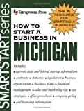 How to Start a Business in Michigan, Entrepreneur Press, 1932156453