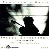 Tomorrow's Hours: The Music Of Wes Montgomery