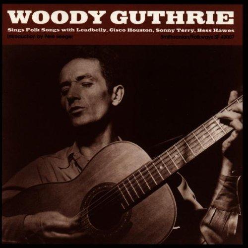 - Woody Guthrie Sings Folk Songs