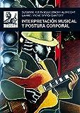 Interpretación musical y postura corporal (Música)
