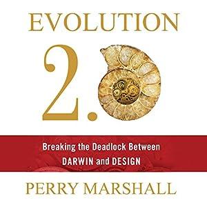 Evolution 2.0: Breaking the Deadlock Between Darwin and Design Audiobook