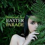 EASTER PARADE イースター・パレード