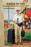 Cracking the Code: The Confused Travelers Guide to Liberian English
