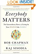 #3: Everybody Matters: The Extraordinary Power of Caring for Your People Like Family