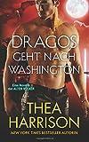 Dragos Geht nach Washington: Eine Novelle der ALTEN VÖLKER (Die Alten Völker/Elder Races)