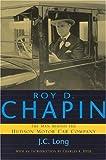 Roy D. Chapin, John Cuthbert Long and J. C. Long, 081433184X