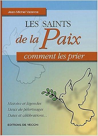 Lire en ligne Les saints de la Paix pdf, epub ebook