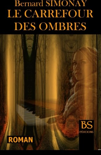 le-carrefour-des-ombres-french-edition