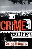 The Crime Writer, Gregg Hurwitz, 0670063215