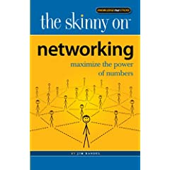 Learn more about the book, The Skinny on Networking: Maximizing the Power of Numbers