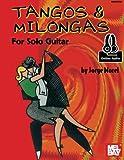Tangos & Milongas for Solo Guitar
