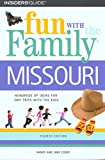 img - for Fun with the Family Missouri (Fun with the Family Series) book / textbook / text book