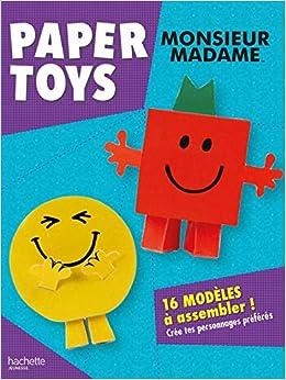 Amazon Fr Paper Toys Monsieur Madame Hachette Jeunesse