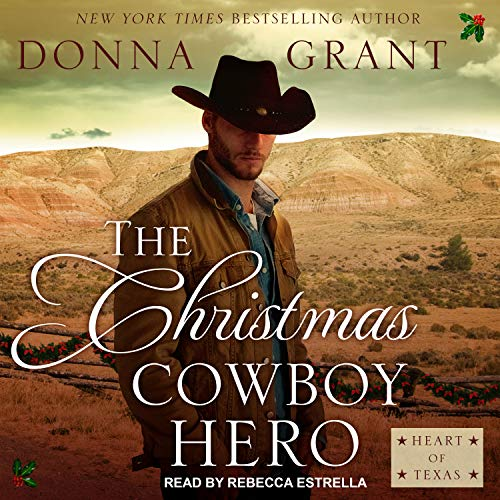 The Christmas Cowboy Hero: Heart of Texas by Tantor Audio