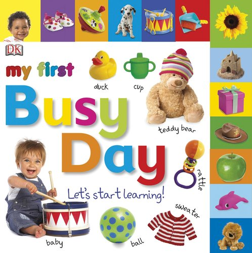 Download Tabbed Board Books: My First Busy Day: Let's Start Learning! (Tab Board Books) pdf epub