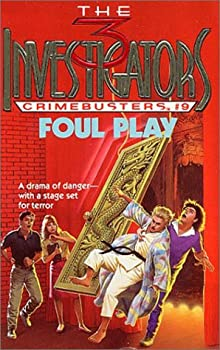 Foul Play (The Three Investigators Crimebusters, Book 9) 0679800905 Book Cover