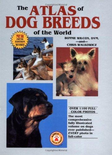 Amazon Fr The Atlas Of Dog Breeds Of The World B Wilcox Chris