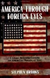 America through Foreign Eyes 1st Edition