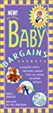 img - for Baby Bargains: Secrets to Saving 20% to 50% on Baby Furniture, Equipment, Clothes, Toys, Maternity Wear, and Much, Much, More! book / textbook / text book